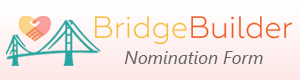 BridgeBuilder Nomination Form