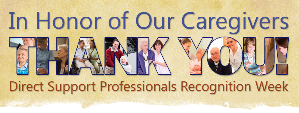 Thank You! Direct Support Professionals Recognition Week
